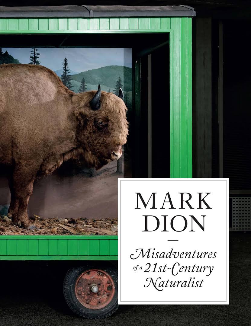 Mark Dion - Misadventures of a 21 st-Century Naturalist